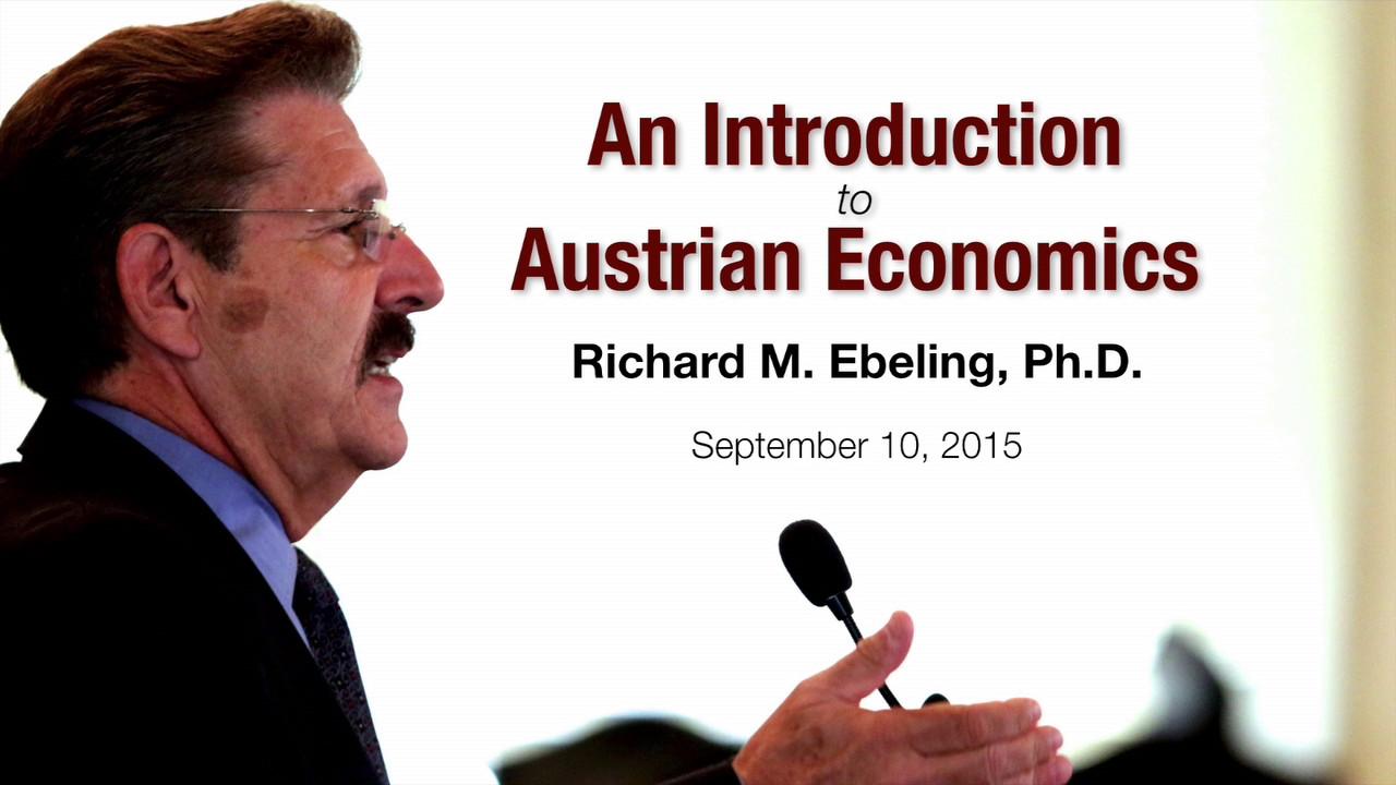 Introduction to Austrian Economics
