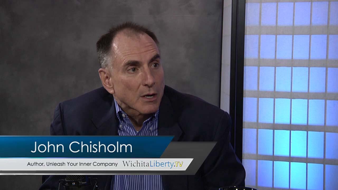 WichitaLiberty.TV: John Chisholm on entrepreneurship