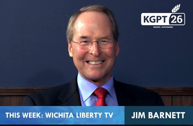 WichitaLiberty.TV: Kansas Gubernatorial Candidate Dr. Jim Barnett